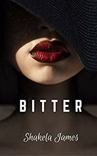 Bitter by SHAKELA JAMES ebook deal
