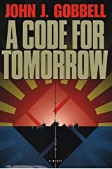 A Code for Tomorrow by John J. Gobbell (1999-07-03)