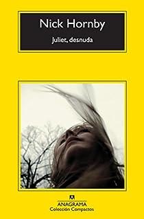 Juliet, desnuda par Nick Hornby
