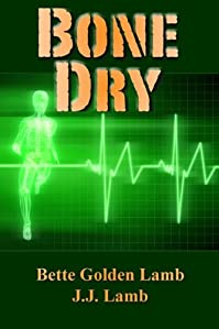 Bone Dry by Bette Golden Lamb ebook deal
