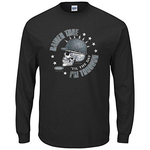 Raider Football Fans. Raider True 'Til The Day I'm Through. Long Sleeve Black T-Shirt (S-5X) (3XL)