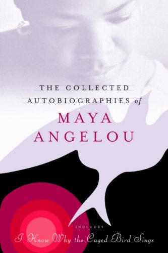 The Collected Autobiographies of Maya Angelou (Modern Library (Hardcover))