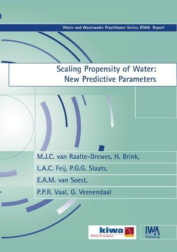 Scaling Propensity of Water (Water and Wastewater Practitioner Series: Kiwa Report)