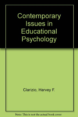 Contemporary Issues in Educational Psychology