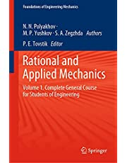 Rational and Applied Mechanics: Volume 1. Complete General Course for Students of Engineering