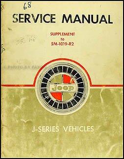 1968 Jeep Gladiator & Wagoneer Repair Shop Manual Original Supplement 3-speed Tranny & Dauntless V8