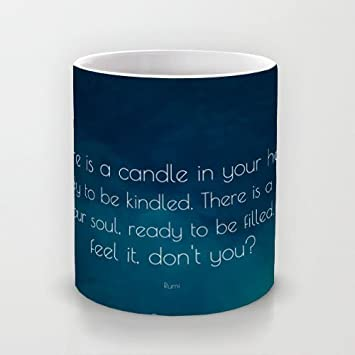 Ceramic Mugs Rumi Quote There Is A Candle In Your Heart Ready To Be