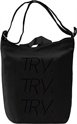 Try and Try Borsa Giornaliera Canvas Canvas Day Bag| 100% Premium Cotton Canvas| DTG Printing|