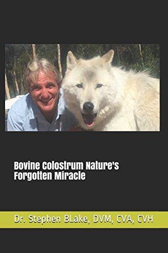 Read Online Bovine Colostrum Nature's Forgotten Miracle pdf epub