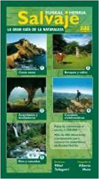 Euskal Herria salvaje: Atlas y guia de la naturaleza: Amazon.es ...