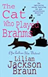 The Cat Who Played Brahms by Lilian Jackson Braun front cover
