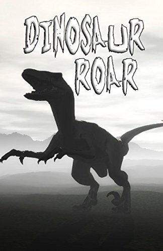 Dinosaur Roar: Writing Journal, Diary or Planner