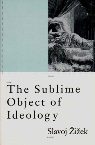 The Sublime Object of Ideology (Phronesis)