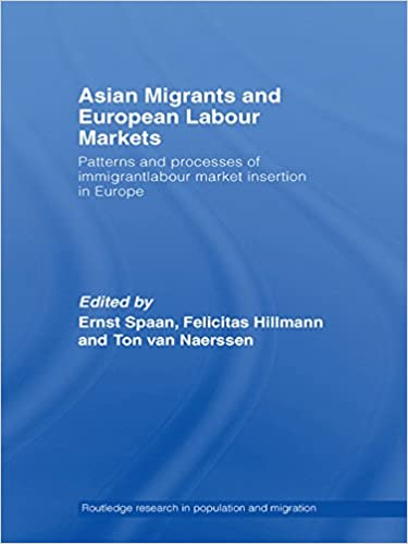Téléchargez des livres électroniques gratuits pour ipad Asian Migrants and European Labour Markets: Patterns and Processes of Immigrant Labour Market Insertion in Europe (Routledge Research in Population and Migration) PDF