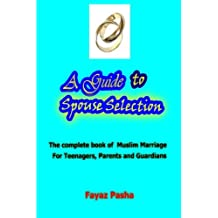 A Guide to Spouse Selection
