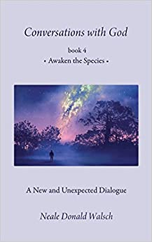 Awaken the Species (Conversations With God)
