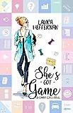 She's Got Game (Gamer Girls Book 1)