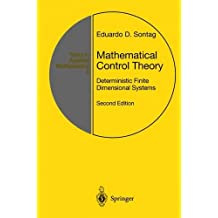 Mathematical Control Theory: Deterministic Finite Dimensional Systems