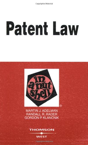 Patent Law in a Nutshell (In a Nutshell (West Publishing))
