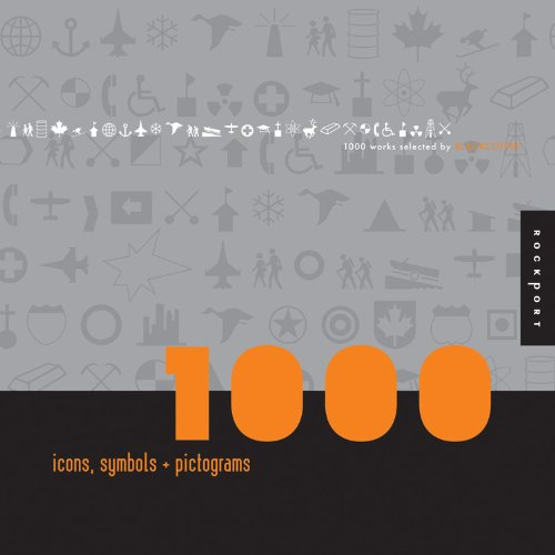 Download 1,000 Icons, Symbols, and Pictograms: Visual Communications for Every Language (1000 Series) PDF