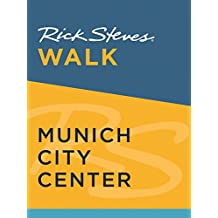 Rick Steves Walk: Munich City Center