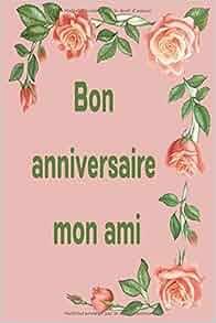 Bon Anniversaire Mon Ami Remplissez Le Cahier Vierge 110