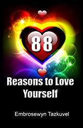 88 Reasons to Love Yourself (English Edition)