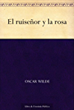 El ruiseñor y la rosa