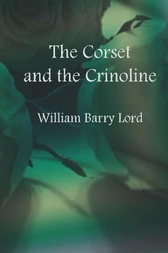 The Corset and the Crinoline ()
