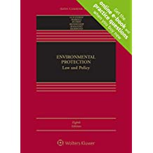 Environmental Protection: Law and Policy [Connected Casebook] (Aspen Casebook)