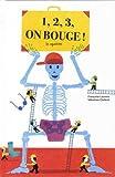 1, 2, 3, on bouge ! : Le squelette