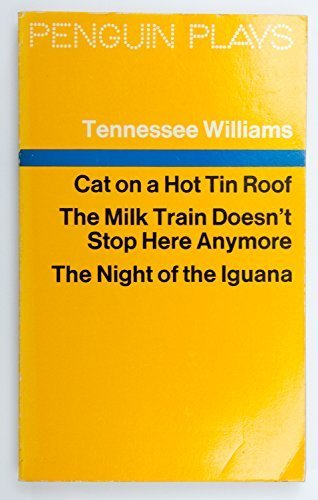 Cat on a Hot Tin Roof (Penguin plays) by Tennessee Williams (1976-06-24)