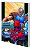 img - for Deadpool & Cable Ultimate Collection TP Book 02 book / textbook / text book