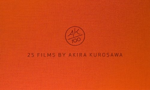 AK 100: 25 Films of Akira Kurosawa (The Criterion Collection) by Criterion Collection