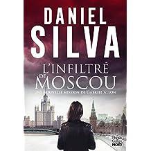 INFILTRE DE MOSCOU -L'