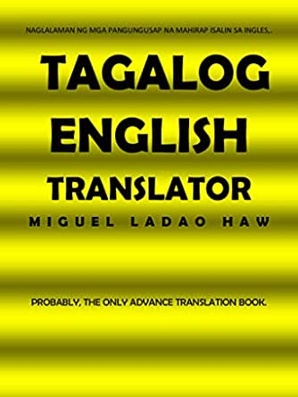 FILIPINO ENGLISH TRANSLATOR: LEARN DIFFICULT ENGLISH OR