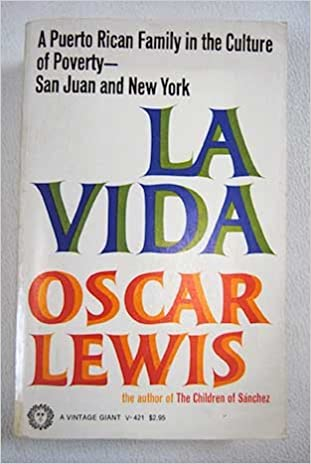 la vida a puerto rican family in the culture of poverty san  la vida a puerto rican family in the culture of poverty san juan and new york oscar lewis com books