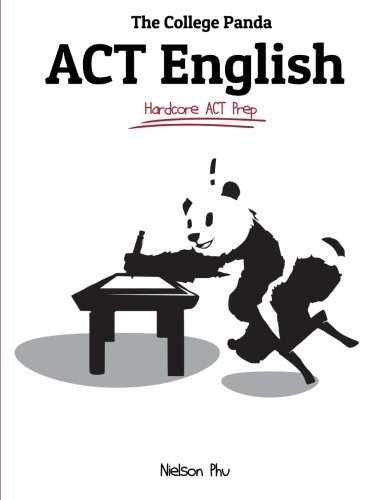 The College Panda's ACT English: Advanced Guide and Workbook by Nielson Phu (2015-08-07)