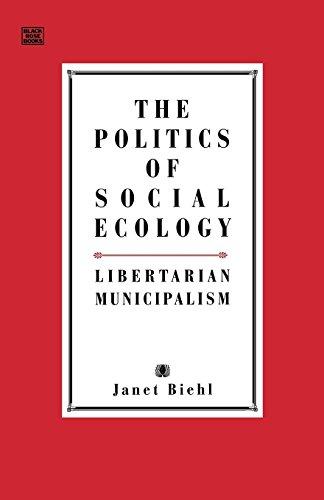 Politics Of Social Ecology
