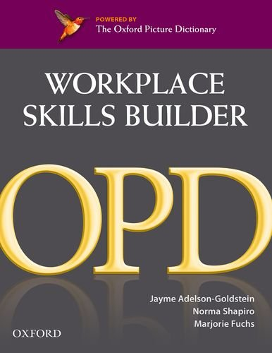 Oxford Picture Dictionary Workplace Skills Builder ()