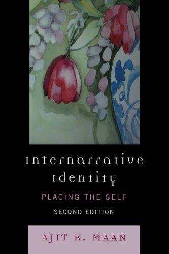 Internarrative Identity: Placing the Self