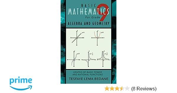Basic Mathematics For Grade 9 Algebra and Geometry: Graphs of Basic