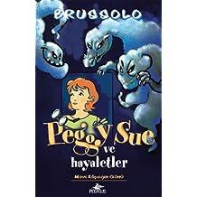 Peggy Sue ve Hayaletler Mavi Kopegin Gunu