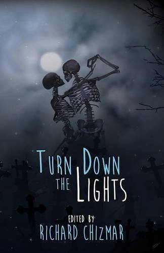 Turn Down the Lights