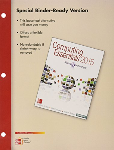 Loose Leaf for Computing Essentials 2015 Complete with Connect Access Card
