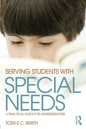 Serving Students with Special Needs: A Practical Guide for Administrators
