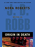 Origin In Death (In Death, Book 21)