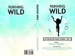 Running Wild Anthology of Stories: Volume 1 by [Crauder, Elaine, Smith, Luanne]