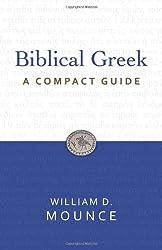 Biblical Greek: A Compact Guide