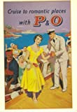 CRUISE TO ROMANTIC PLACES WITH P & O Art Print